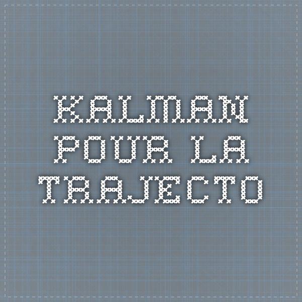 kalman pour la trajecto