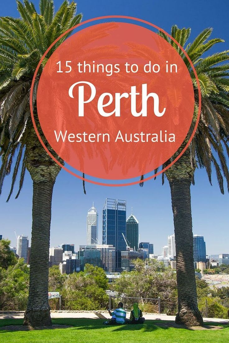 15 things to do in Perth, Western Australia. Enough with the winter, I'm ready to go back.