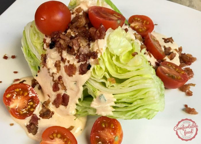 comfortable food - the blt wedge salad with chipotle ranch dressing