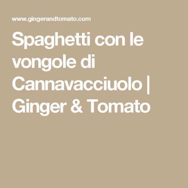 Spaghetti con le vongole di Cannavacciuolo | Ginger & Tomato
