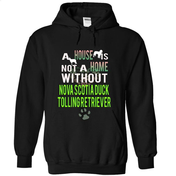 NOVA SCOTIA DUCK TOLLING RETRIEVER T Shirts, Hoodies, Sweatshirts - #kids hoodies #hoddies. BUY NOW => https://www.sunfrog.com/Pets/NOVA-SCOTIA-DUCK-TOLLING-RETRIEVER-8502-Black-16254167-Hoodie.html?60505
