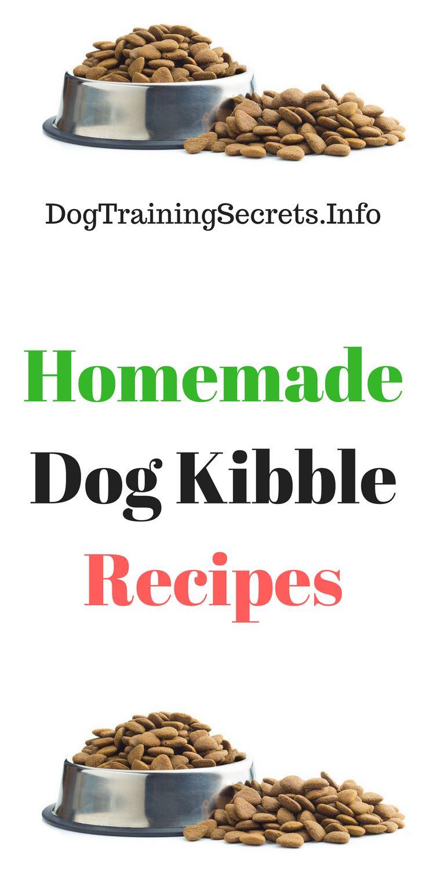 Homemade Dog Kibble Recipes