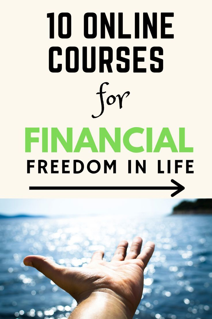 Top 10 Online Courses Ideas With Certificate And Financial Freedom In Life Online Courses Financial Financial Freedom