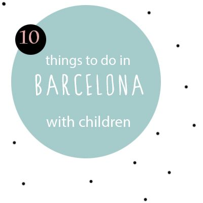 Barcelona with children, 10 things to do. Planning a trip to Barcelona with kids?