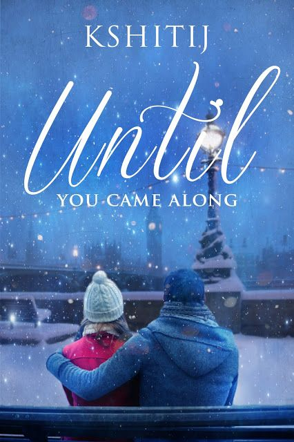 Book-o-Craze: Cover Reveal -- Until You Came Along by Kshitij