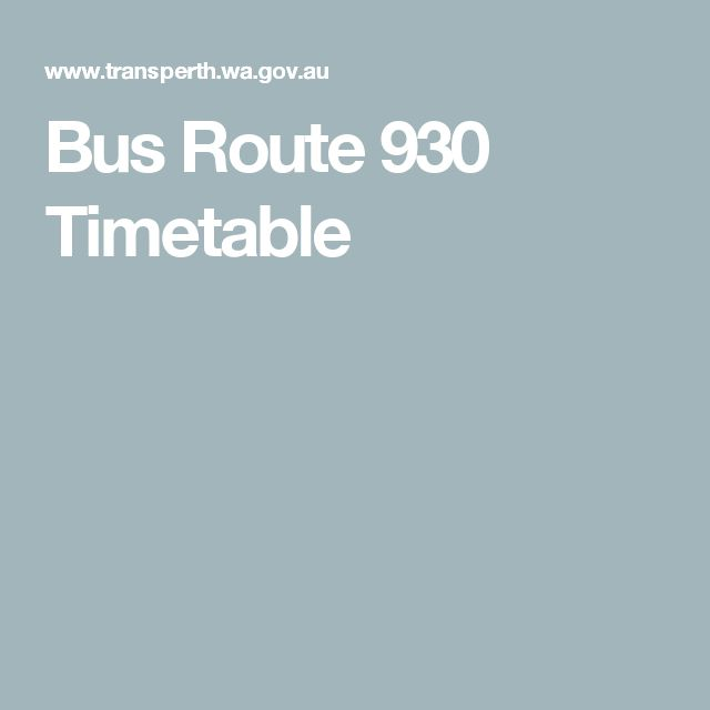 Bus Route 930 Timetable