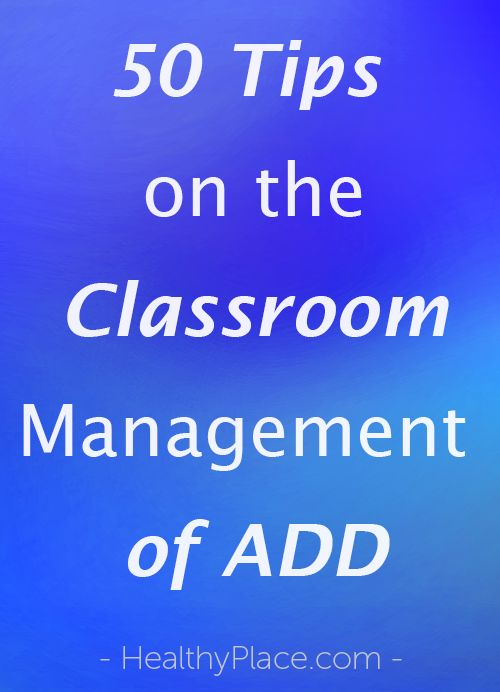 """""""Great tips on how to manage a classroom of attention deficit disorder."""" www.HealthyPlace.com"""