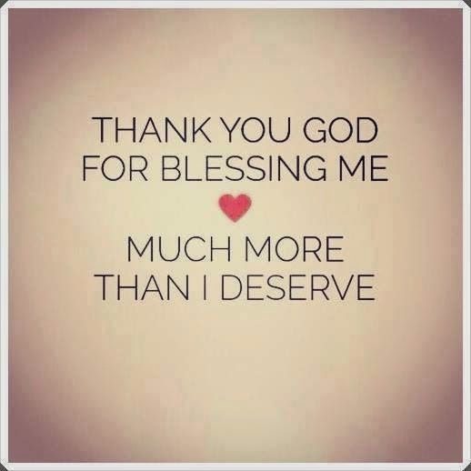 Thank You Allah For Blessing Me Much More Than I Deserve Allah