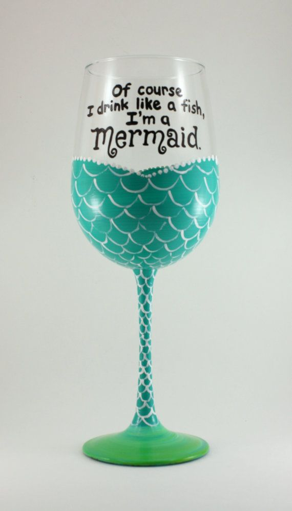 I'm a MERMAID hand painted wine glass Of by TheTattooedButterfly