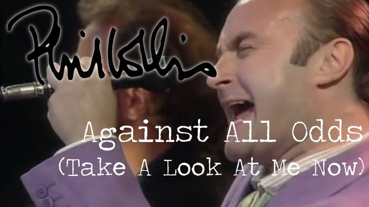 Phil Collins - Against All Odds (Take A Look At Me Now) OFFICIAL MUSIC VIDEO (3:30) - by Phil Collins | YouTube ... #BIGFan; #PhilCollinsFAN <3