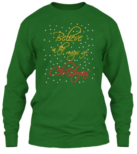 Believe In Christmas Irish Green Long Sleeve T-Shirt Front