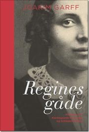 Regines gåde af Joakim Garff, ISBN 9788712048381
