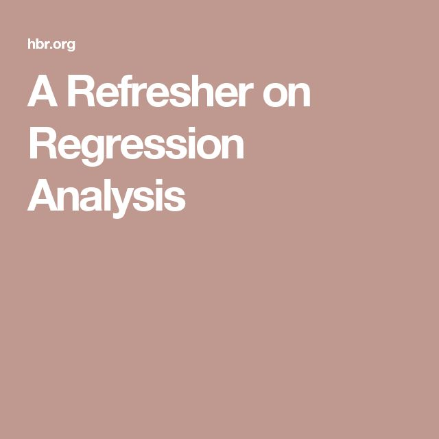 A Refresher on Regression Analysis