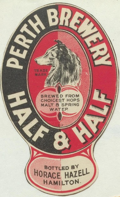 Perth Brewery Half & Half beer label by Thomas Fisher Rare Book Library, via Flickr