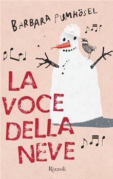 La voce della neve libro
