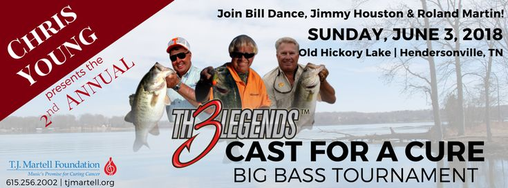 Please save the date! Chris Young Presents the 2nd Annual Th3 Legends Cast for a Cure Big Bass Tournament on June 3rd.