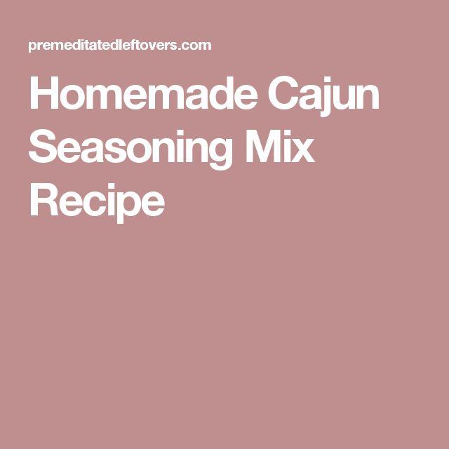 Homemade Cajun Seasoning Mix Recipe