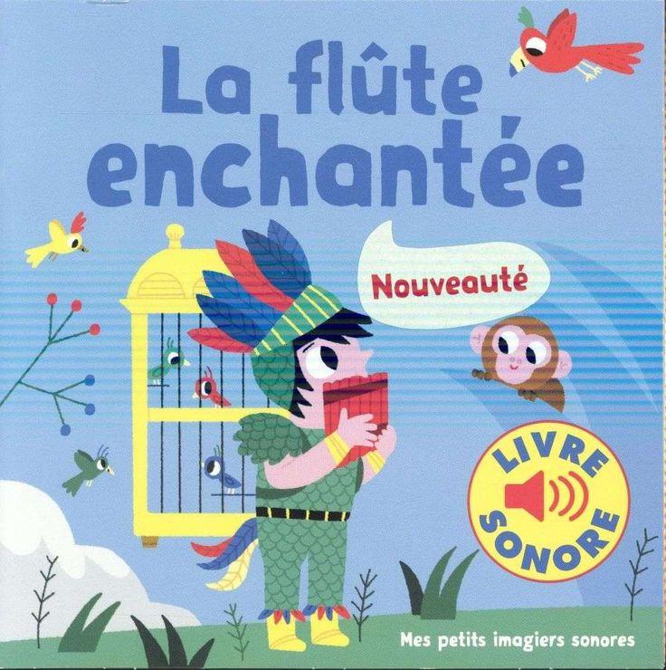 La Flute Enchantee - Marion Billet