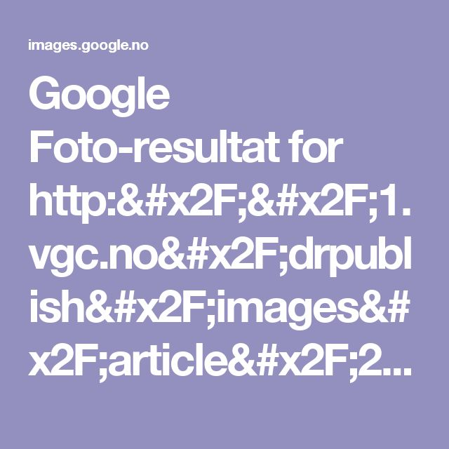 Google Foto-resultat for http://1.vgc.no/drpublish/images/article/2015/11/11/23559527/1/990/2460020.jpg