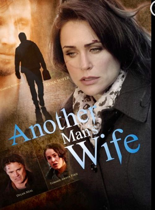 Another Man's Wife - 2011 - Starring Dylan Neal