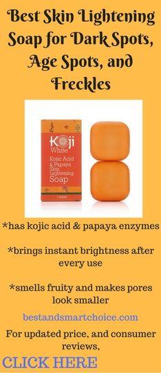 Best Skin Lightening Soap for Dark Spots, Age Spots, and Freckles