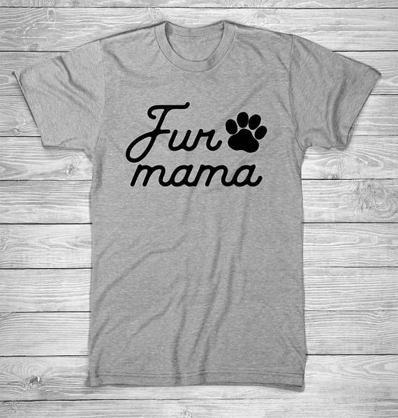 Bringing exclusively for you: Fur mama Women's ...  Get it before the supplies run out  http://www.magnetabrand.com/products/fur-mama-womens-funny-t-shirt-for-dog-lovers?utm_campaign=social_autopilot&utm_source=pin&utm_medium=pin