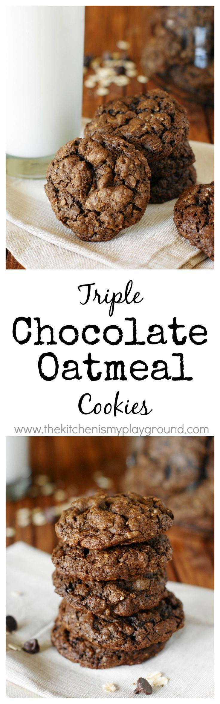 Triple Chocolate Oatmeal Cookies ~ a cookie favorite! www.thekitchenismyplayground.com