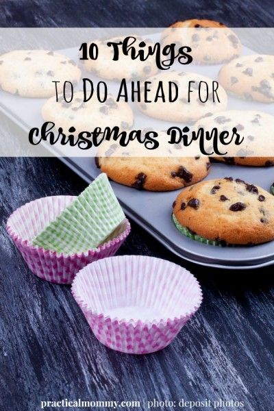 10 Things To Do Ahead For Christmas Dinner - Christmas dinner requires a lot of work and preparation. If you're hosting Christmas dinner this year, there are somethings you can do beforehand. Prepping beforehand can help relieve stress on the actual holiday. Click here to read these 10 things to do ahead for Christmas dinner.