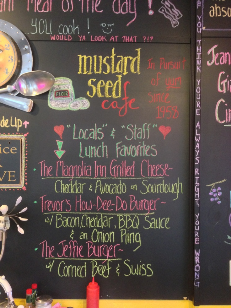Mustard Seed Restaurant in Jacksonville Oregon... Notice Magnolia Inn is on the board!