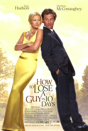 How to Lose a Guy in 10 DaysChick Flicks, Great Movie, Matthew Mcconaughey, Funny Movie, Kate Hudson, Fave Movie, Favorite Movie, Chicks Flicks, Time Favorite