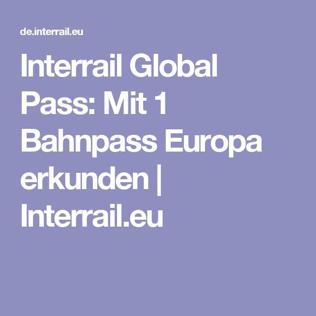 Interrail Global Pass: Mit 1 Bahnpass Europa erkunden | Interrail.eu