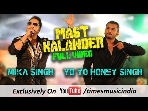 Mika Singh | Yo Yo Honey Singh | Mast Kalander Full Song Rap Lyrics | Youtube Official Link - http://www.yoyohs.com/mika-singh-yo-yo-honey-singh-mast-kalander-full-song-rap-lyrics-youtube-official-link/ Two of India's most iconic singers come together for the first time in a recreation of the classic Sufi track – Duma Dum Mast Kalander. Mast Kalander was official published on Times Musin India Youtube channel on Feb 24, 2014. . Singers : Mika Singh, Yo Yo Honey
