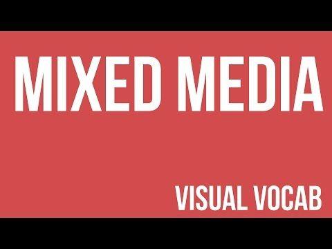 Mixed Media defined - From Goodbye-Art Academy - YouTube