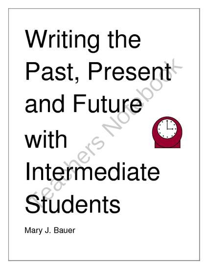 Writing the Past, Present and Future from Mary Bauer on