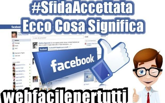"""(Facebook)Sfida Accettata - Ecco Cosa Significa La Nuova """"Catena Social"""" Che Sta Spopolando In Questi Giorni #sfida #accettata #facebook"""