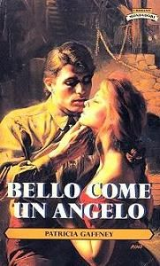 296. Bello come un angelo - Patricia Gaffney
