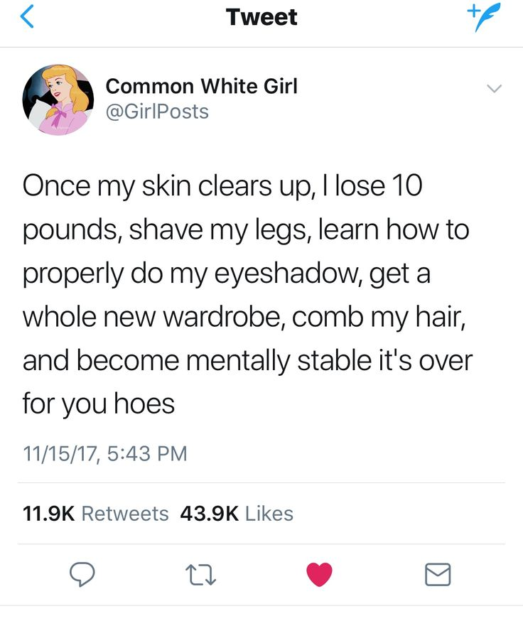 Except for lose ten pounds and a WHOLE new wardrobe. A lot of my clothes are pretty good, and all I need to really do is tone my body. But yeah other than that.