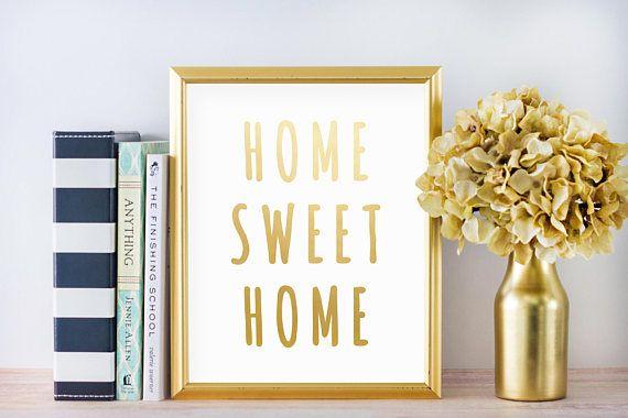 Home Sweet Home Foil Print // Best Selling Prints, Home Decor, Bedroom Decor, Decor Ideas, Foil Print, Gold Foil Print, Housewarming Gift