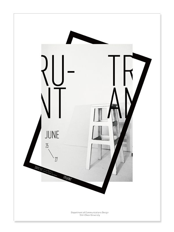 Two workshops projects exhibition TRUANT  exhibition poster design