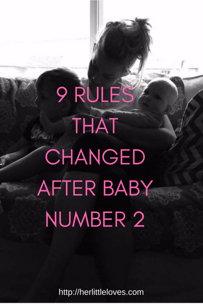 9 RULES THAT CHANGED AFTER BABY NUMBER 2
