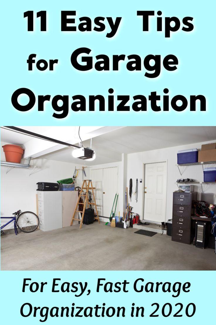 11 Easy Tips For Garage Organization Organize Your Garage For