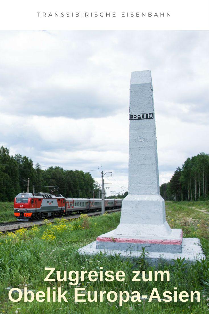 Mit dem Zug zum Obelisk Europa – Asien an der Transsib bei Jekaterinburg