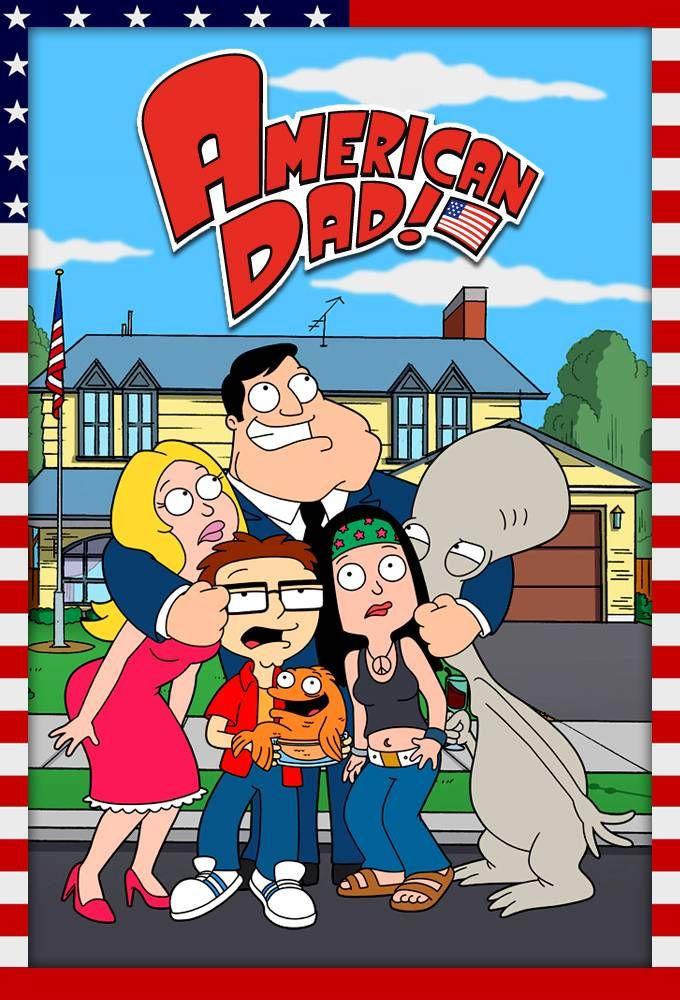 American Dad - Fox (2005) y FX (2007)