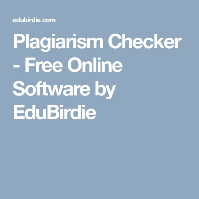 best plagiarism checker ideas check for  plagiarism checker online software by edubirdie