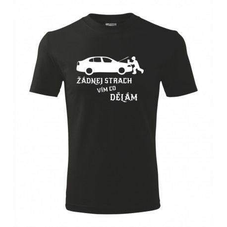 Automechanik, žádnej strach vím co dělám - Pánské vtipné tričko pro automechaniky