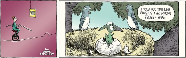 Speed Bump by Dave Coverly for Feb 4, 2018 | Read Comic Strips at GoComics.com