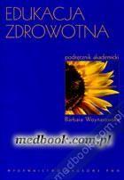 Edukacja zdrowotna Barbara Woynarowska 978-83-01-16457-7