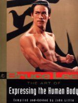 Bruce Lee Fitness and Strength Workouts--The Art of Expressing the Human Body