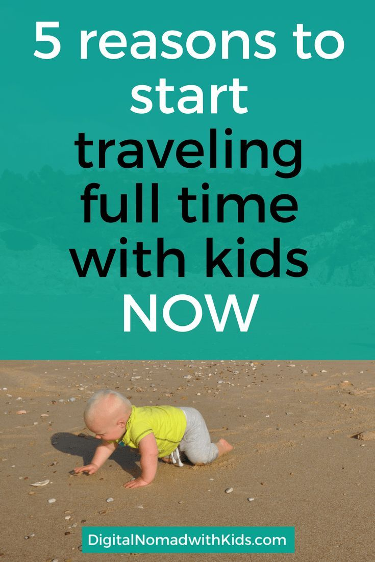 Why postponing your travel dreams until your retirement? I'll give you 5 reasons why you should start traveling full time with kids right NOW!