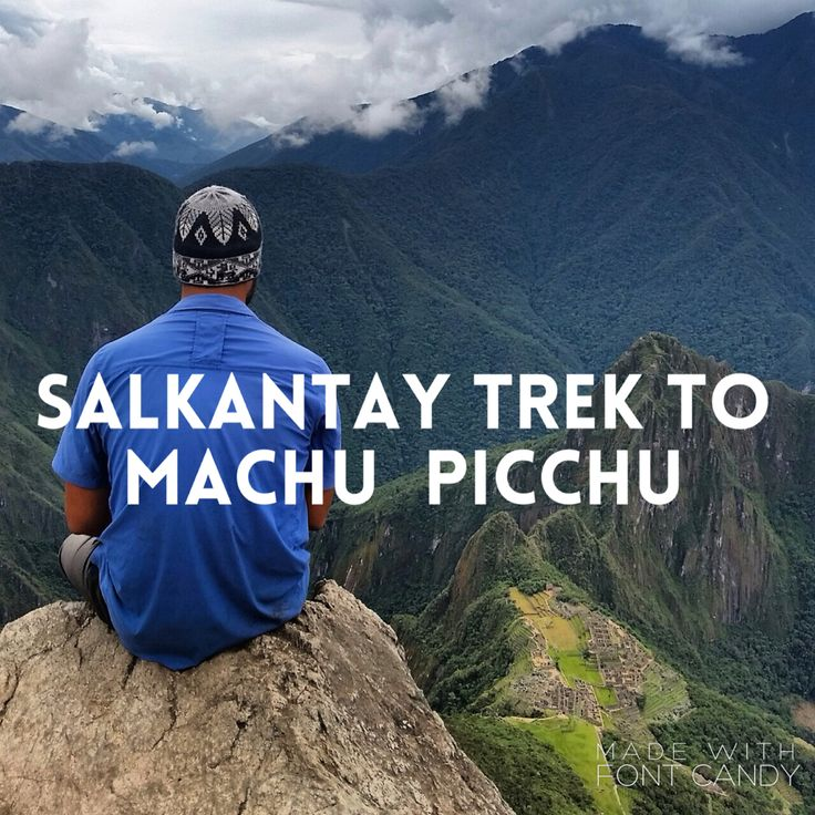 We highly recommend the Salkantay trek to Machu Picchu. The 5 day 4 night trek is challenging yet beautifully rewarding. #machupicchu